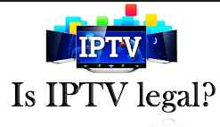 Is IPTV Legal? Things you should know before subscribing to